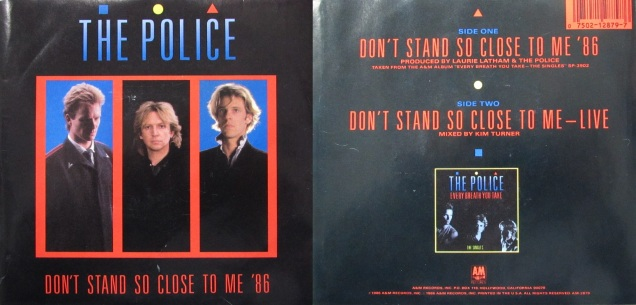PoliceDon'tStandSoCloseToMe'86